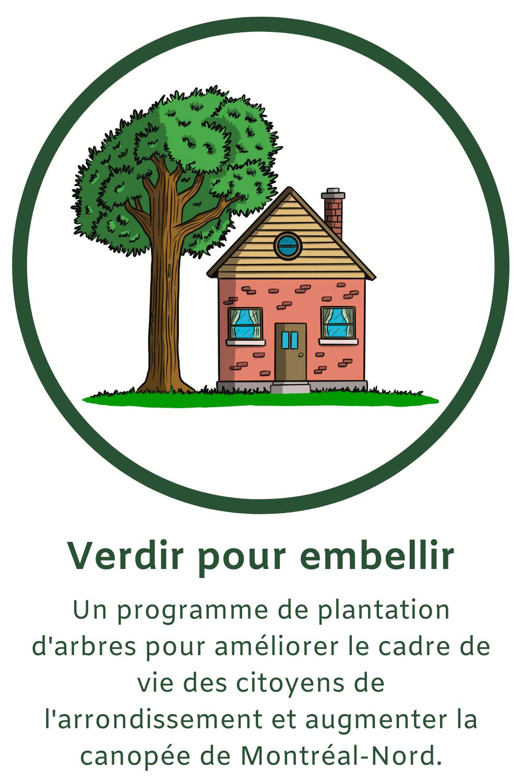 Un programme de plantation d'arbres pour améliorer le cadre de vie des citoyens de l'arrondissment et augmenter la canopée de Montréal-Nord.