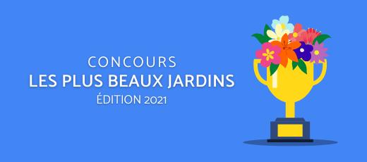 Concours des plus beaux jardins, édition 2021